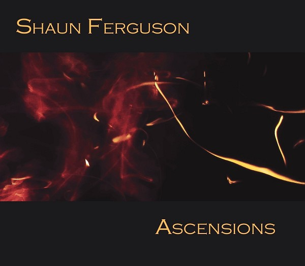 Shaun Ferguson - Ascensions