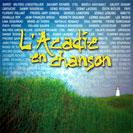 L'Acadie en chanson - L'Acadie en chanson