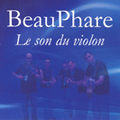 Beauphare - Le son du violon
