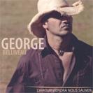 George Belliveau - L'amour viendra nous sauver