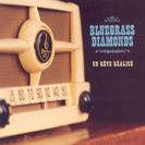 BlueGrass Diamonds - Un rêve réalisé