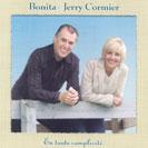 Bonita et Jerry Cormier - En toute complicité