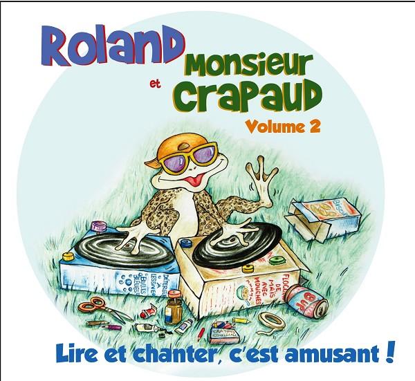 Roland Gauvin - Roland et monsieur Crapaud Vol. 2
