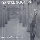 Daniel Goguen - Une autre saison