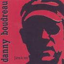 Danny Boudreau - J'aime le vent