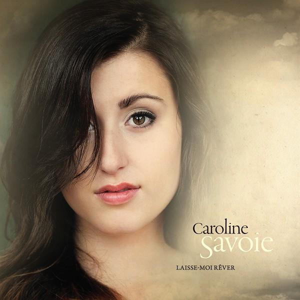 Caroline Savoie - Laisse-moi rêver (album EP)