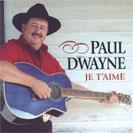 Paul Dwayne - Je t'aime