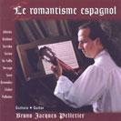 Bruno Jacques Pelletier - Le romantisme espagnol