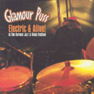Glamour Puss - Electric & Alive!