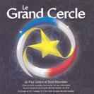 Le Grand Cercle - Le Grand Cercle