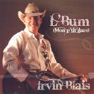 Irvin Blais - L'Bum (Mon p'tit gars)
