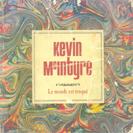 Kevin McIntyre - Le monde est truqué