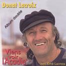 Donat Lacroix - Viens voir l'Acadie