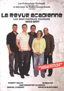 La Revue Acadienne - DVD - La Revue Acadienne