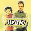 Swing - La vie comme ça