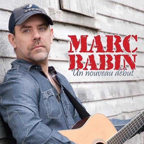 Marc Babin - Un nouveau début