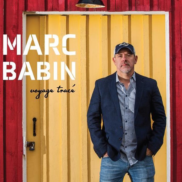 Marc Babin - Voyage tracé