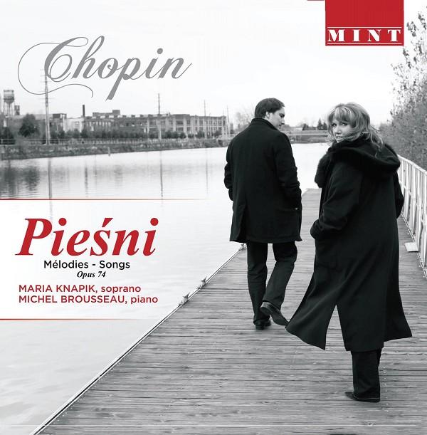 Maria Knapik et Michel Brousseau - Chopin Pièsni Mélodies