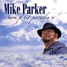 Mike Parker - Mon p'tit paradis