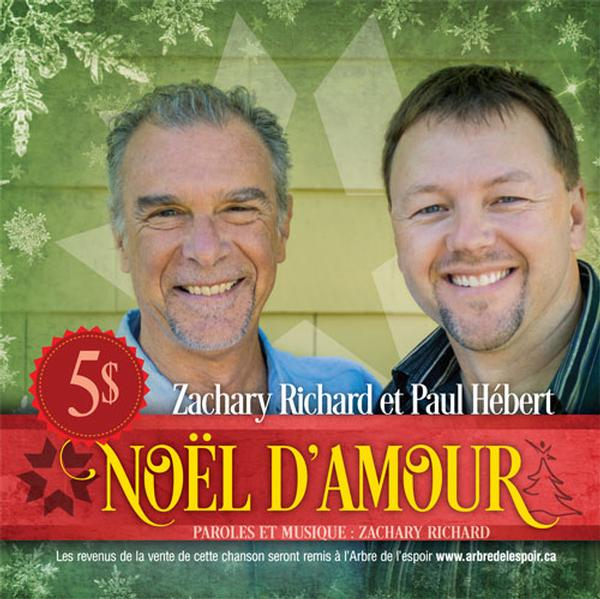 Zachary Richard & Paul Hébert - Noël D'Amour
