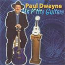 Paul Dwayne - Ma P'tite Guitare