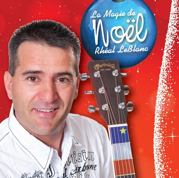 Rhéal LeBlanc - La magie de Noël
