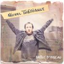 Michel Thériault - Drôle d'oiseau